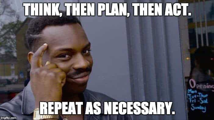 think-plan-act-meme