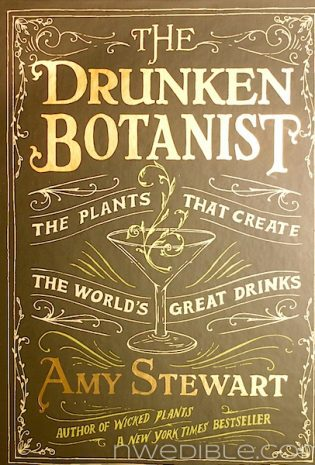 Giveaway: The Drunken Botanist (Because I Can't Buy All Of You A Drink)