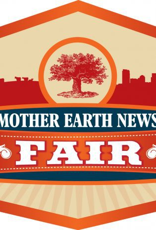 Giveaway: Mother Earth News Fair Weekend Passes