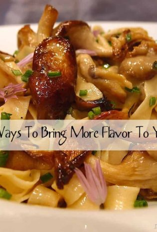 14 Easy Ways To Bring More Flavor To Your Food
